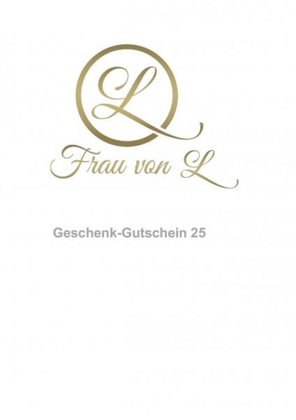 Geschenk-Gutschein 25